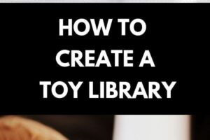 Child surrounded by toys, text: How to create a toy library, child playing with two cars