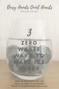 zero waste ice cubes - 3 different ways. Pinterest image with whiskey rocks in a glass.