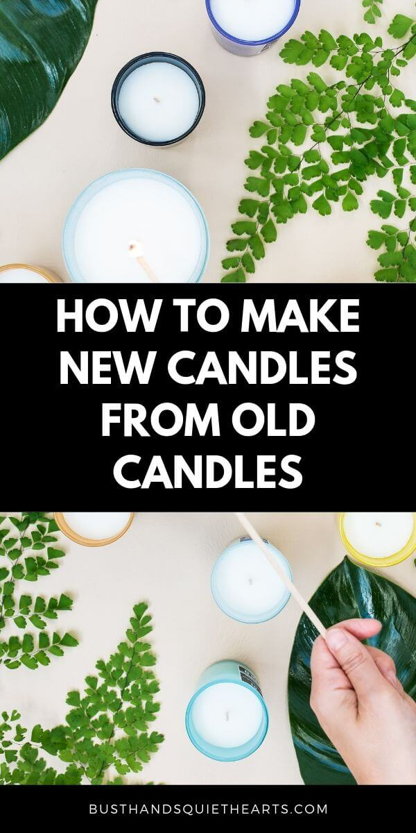 Candles and leaves with a hand holding a long match, text: how to make new candles from old candles