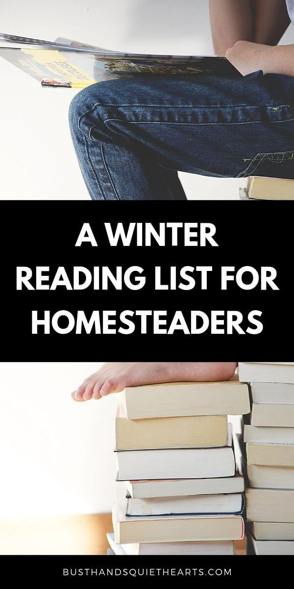 woman sitting on a huge stack of books reading one book, text: a winter reading list for homesteaders