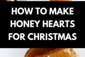 Honey in a jar, on a dripper and still in a honey comb, text: How to make honey hearts for christmas