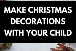Christmas greenery, eucalyptus leaves, red berries, text: Make Christmas decorations with your child