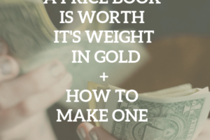 Hans counting money with text overlay: why a price book is worth it's weight in gold + how to make one.