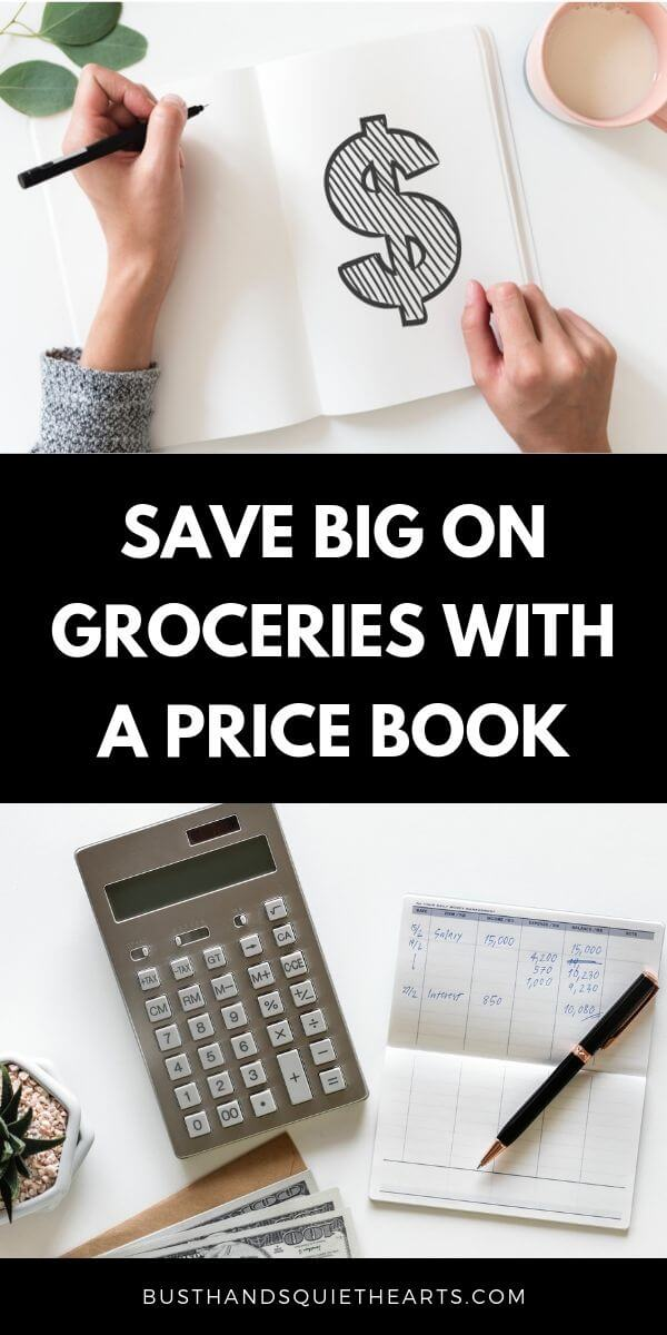 woman writing a $ sign in a notebook, text: Save big on groceries with a price book, image of a calculator and checkbook