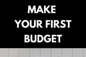 Pinterest image for the blog post: How to make your first budget