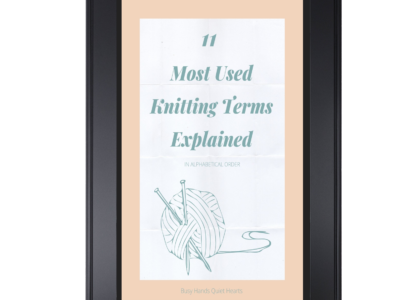 11 Most Used Knitting Terms Explained